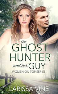The Ghost Hunter and Her Guy