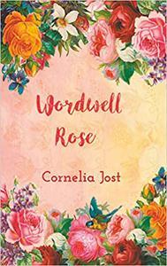 Wordwell Rose