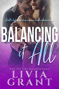 Balancing it All : BDSM Dark Romance