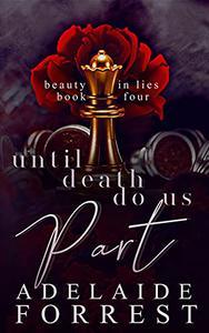 Until Death Do Us Part: A Dark Mafia Romance
