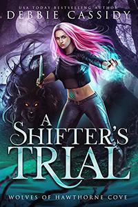 A Shifter's Trial