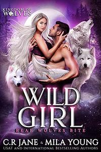 Wild Girl: A Rejected Mate Romance
