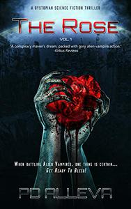 The Rose Vol. 1: A Dystopian Science Fiction Thriller