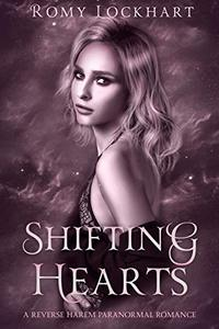 Shifting Hearts: A Fated Mates Paranormal Reverse Harem Romance