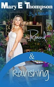 Round & Ravishing