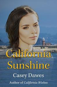California Sunshine: Prequel to the California Romance Series