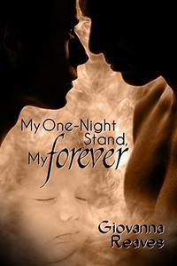 My One-Night Stand, My Forever: Mpreg Romance