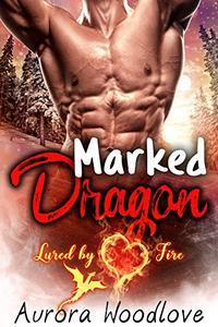 Marked Dragon: A BBW Dragon-Shifter Romance