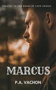 Marcus: Prequel to the Bears in Love series