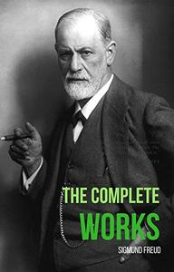 The Complete Works Of Sigmund Freud