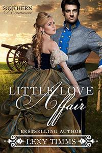 Little Love Affair: Clean Civil War Historical Romance