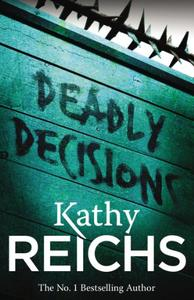 Deadly Decisions: