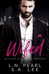 Wifed 1: A Bad Boy Billionaire Romance