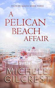 A Pelican Beach Affair