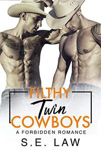 Filthy Twin Cowboys: A Forbidden Romance