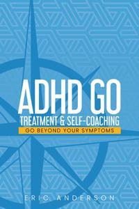 ADHD GO: Treatment & Self-Coaching