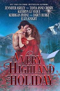 A Very Highland Holiday: A collection of six enchanting seasonal novellas