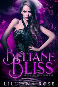 Beltane Bliss