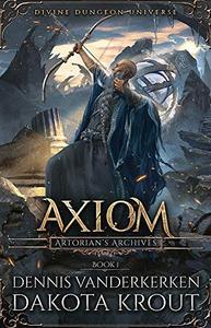 Axiom: A Divine Dungeon Series