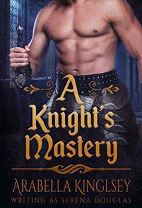 A Knight's Mastery