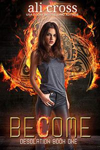Become: a Young Adult Urban Fantasy Novel
