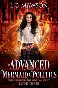 Advanced Mermaid Politics