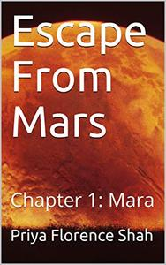 Escape From Mars: Chapter 1: Mara