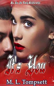 It's You: Dark Ones, Vampires, Witches and Shifters, oh my. PNR with bite