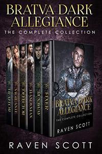 Bratva Dark Allegiance: The Complete Collection