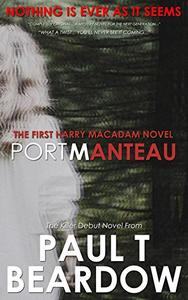 Portmanteau: The First Harry Macadam Novel