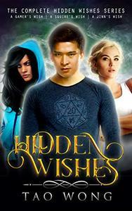 Hidden Wishes Books 1-3.: A Gamelit Urban Fantasy