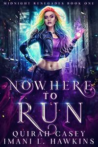 Nowhere to Run: A Dark Paranormal Villain Romance