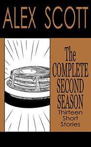 The Complete Second Season: Thirteen Short Stories