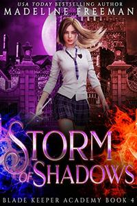 Storm of Shadows: A Young Adult Urban Fantasy Academy Series