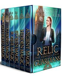 Relic Guardians Collection: A Complete Six-Story Contemporary Fantasy Action Adventure