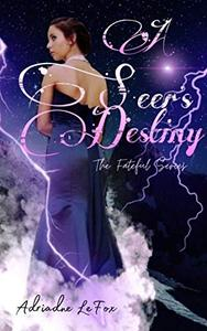 A Seer's Destiny