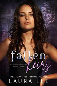 Fallen Heirs : A Dark High School Bully Romance