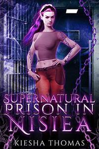 SUPERNATURAL PRISON IN NISIEA