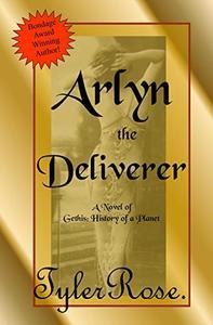 Arlyn the Deliverer