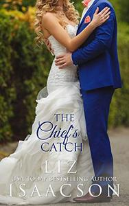 The Chief's Catch: Contemporary Christian Romance