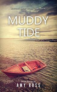 MUDDY TIDE: The most harmless looking of them all can always turn out to be the deadliest
