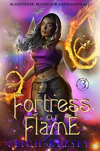 Fortress of Flame: A Paranormal Prison Fated Mates Romance