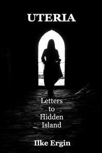 Uteria Letters to Hidden Island