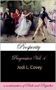 Prosperity: Progression Vol. 4