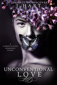 Unconventional Love : A complicated romance story