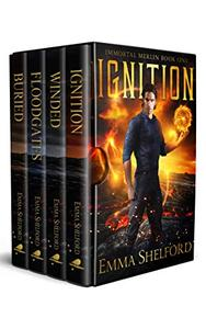 Immortal Merlin, Books 1-4: Ignition, Winded, Floodgates, Buried