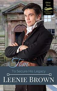 Tom: To Secure His Legacy