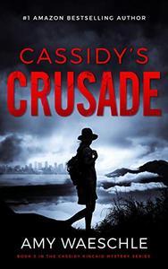Cassidy's Crusade