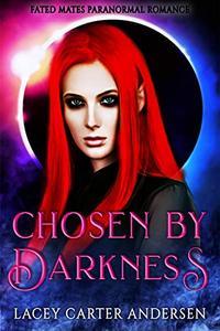 Chosen by Darkness: A Short Reverse Harem