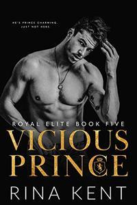 Vicious Prince: An Arranged Marriage Romance